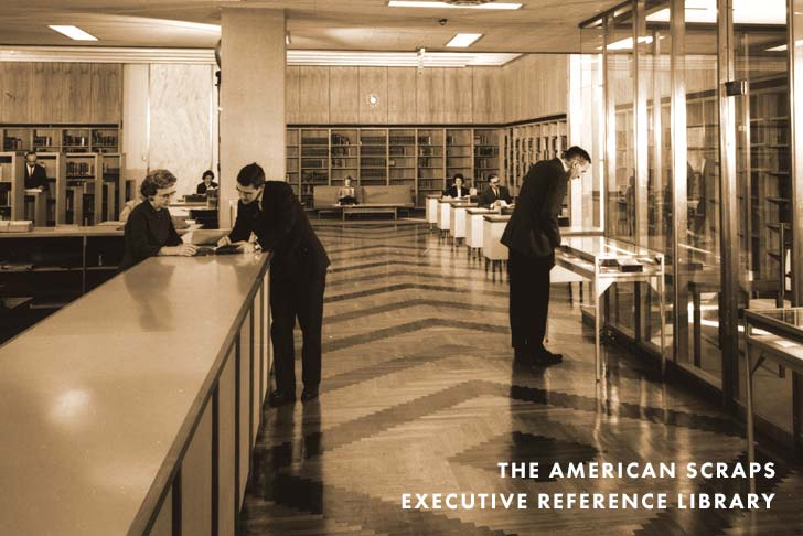 The American Scraps Executive Reference Library