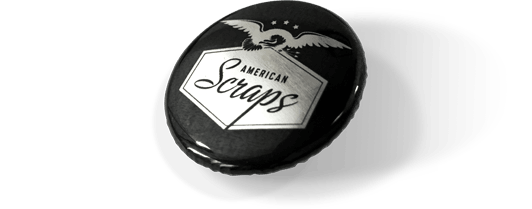 The American Scraps Button